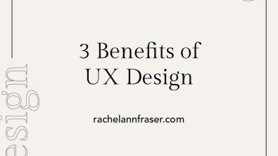 UX Design Benefits