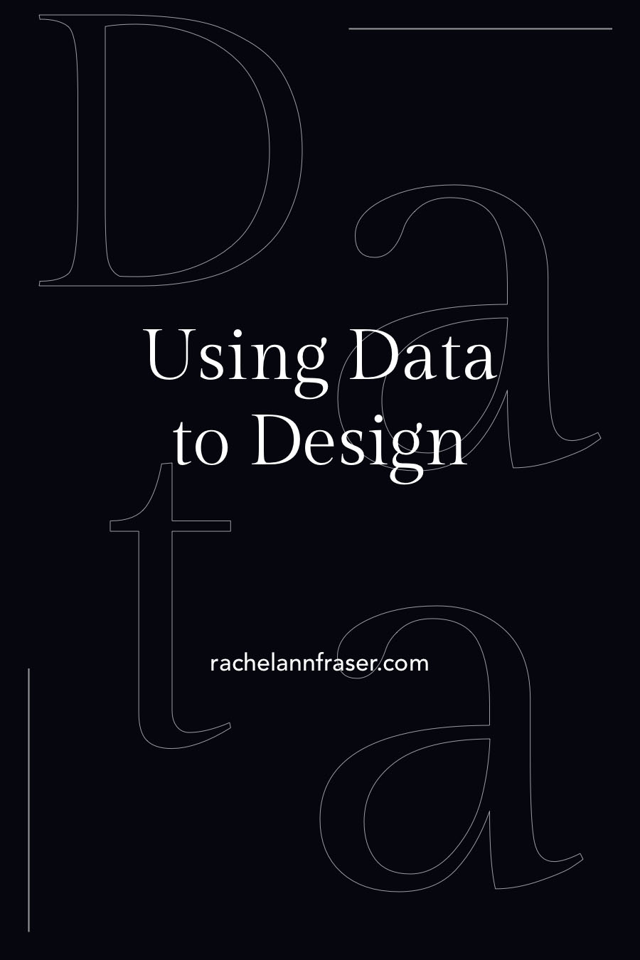 Using Data to Design
