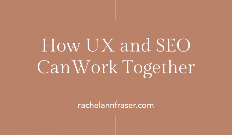 How UX and SEO Can Work Together